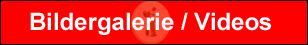 308x45 Bildergalerie Videos neu_Button Kopie